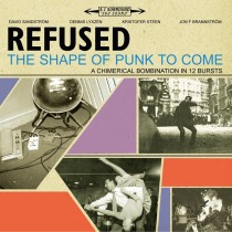 Refused - The Shape of Punk to Come